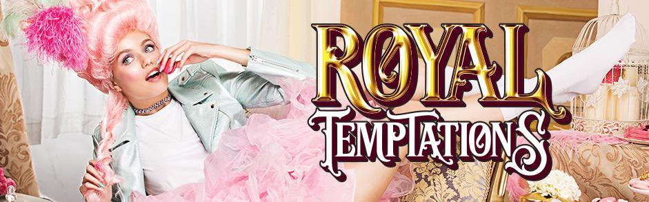 Royal Temptations